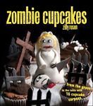 Zombie Cupcakes, Zilly Rosen, 1449401120