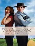 The Narrow Path, Gail Sattler, 1410429881