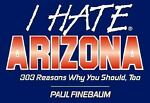 I Hate Arizona, Paul Finebaum, 1575870436
