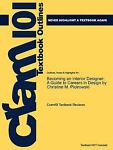 Outlines and Highlights for Becoming an Interior Designer : A Guide to Careers in Design by Christine M. Piotrowski, ISBN, Cram101 Textbook Reviews Staff, 1618125605