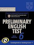 Cambridge Preliminary English Test 6 Student's Book with Answers, Cambridge ESOL and Cambridge Esol, 0521123194