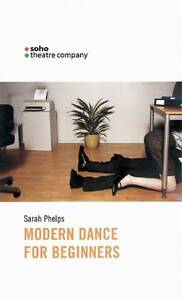 Modern-Dance-for-Beginners-by-Sarah-Phelps-Paperback-2002