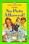 No Pets Allowed!, Highlights for Children Editorial Staff, 156397102X
