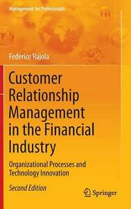 Customer Relationship Management in the Financial Industry: Organizational Proce