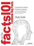 Studyguide for Modern Elementary Statistics by Freund and Perles, Isbn 9780131874398, Cram101 Textbook Reviews Staff, 1428858911