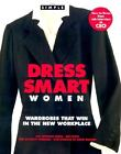 Chic Simple Dress Smart Women : Wardrobes That Win in the New Workplace by Jeff Stone and Kim Johnson Gross (2002, Hardcover) : Jeff ...