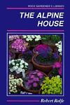 The Alpine House, Robert Rolfe, 0881921858