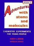 Adventures with Atoms and Molecules, Robert C. Mebane and Thomas R. Rybolt, 0894901648