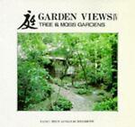 Garden Views, Takenosuke Tatsui, 4874602517