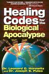 Healing Codes for the Biological Apocalypse, Leonard G. Horowitz, 0923550399