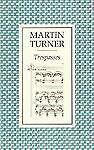 Trespasses, Martin Turner, 0571167233