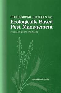 Professional Societies and Ecologically Based Pest Management, Board on Agricult