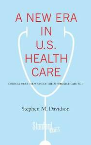 A New Era in U.S. Health Care, Stephen Davidson