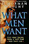 What Men Want, H. Norman Wright, 0830715932