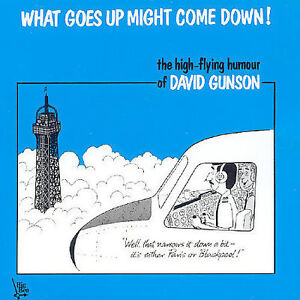 DAVID-GUNSON-WHAT-GOES-UP-MIGHT-COME-DOWN-CD-COMEDY-AUDIO-BOOK