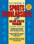 Peterson's Sports Scholarships and College Athletic Programs 1996, Peterson's Guides Staff, 1560794836