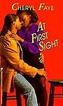 At First Sight, Cheryl Faye, 0786002980