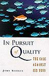 In Pursuit of Quality, John Seddon, 1860760422