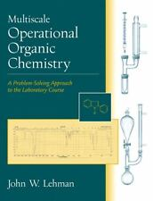 Multiscale Operational Organic Chemistry: A Problem-Solving Approach to the Lab
