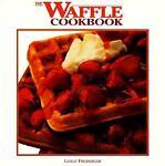 The Waffle Cookbook, Leslie Freiberger, 1557880360