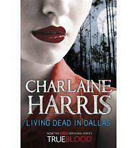 Charlaine-Harris-Living-Dead-In-Dallas-A-True-Blood-Novel-Book