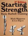 Starting Strength, Mark Rippetoe, 0976805421