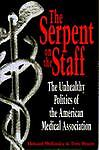 The Serpent on the Staff, Howard Wolinsky and Tom Brune, 0874777542