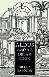 Aldus and His Dream Book, Helen Barolini, 0934977224