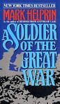 A Soldier of the Great War, Mark Helprin, 0380715899