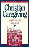 Christian Caregiving, William E. Hulme, 0570045649