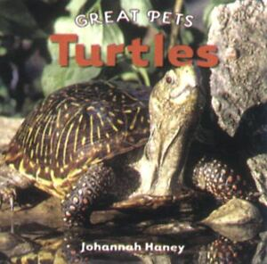 ... Adults > See more Turtles Great Pets by Johannah Haney (2007, Ha