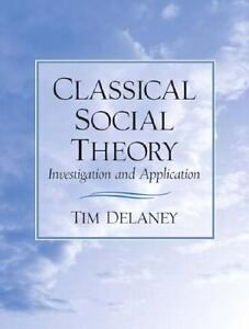 Classical-Social-Theory-Investigation-and-Application