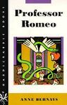 Professor Romeo, Anne Bernays, 0874518091