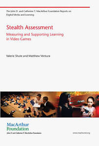 Stealth Assessment – Measuring and Supporting Learning in Video Games, Val