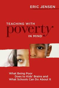 Teaching-with-Poverty-in-Mind-What-Being-Poor-Does-to-Kids-Brains-and-What-Sc
