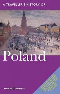 A Traveller's History of Poland by John Radzilowski (Paperback, 2013)