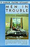 Men in Trouble, Sarah P. Stuart, 0060915757