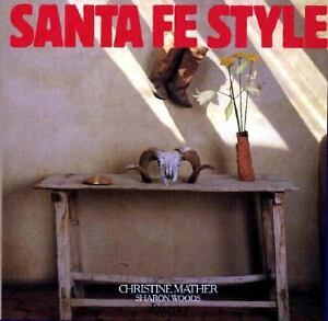 Santa-Fe-Style-by-Christine-Mather-and-Sharon-Woods-1993-Hardcover