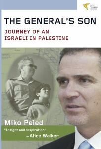 The-Generals-Son-Journey-of-an-Israeli-in-Palestine-Peled-Miko-New-Condit