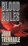 Blood Rules, John Trehaile, 0061090875