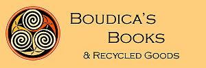 Boudica's Books and Recycled Goods