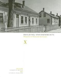 Kenneth-A-Breisch-BUILDING-ENVIRONMENTS-VERNACULAR-ARCHITECTURE-2005-pb
