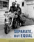 Separate, but Equal : Images from the Segregated South by Henry Clay Anderson (2004, Hardcover)
