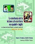 La Ensenanza de la Lectura y la Escritura en Espanol E Ingles, Yvonne S. Freeman and David E. Freeman, 0325009325