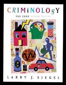CORE CRIMINOLOGY THE
