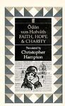 Faith, Hope and Charity, Odon von Horvath, 0571141064