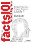 Studyguide for Quantitative Analysis for Management by Render, Barry E. , Isbn 9780132149112, Cram101 Textbook Reviews, 1478452390