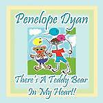 Theres-A-Teddy-Bear-In-My-Heart-by-Penelope-Dyan-Paperback-2012