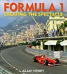 FORMULA 1 CREATING THE SPECTACLE , ALAN HENRY1998 NEW BOOK $19.88 / offer?