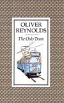The Oslo Tram, Oliver Reynolds, 0571152589